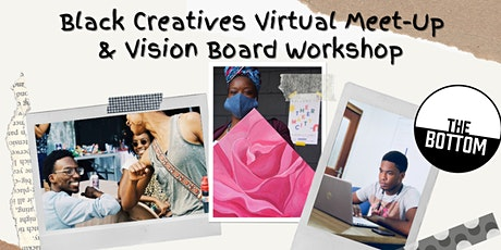 Black Creatives  Meet Up and Vision Board Workshop tickets