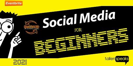Social Media for Beginners 2021 tickets