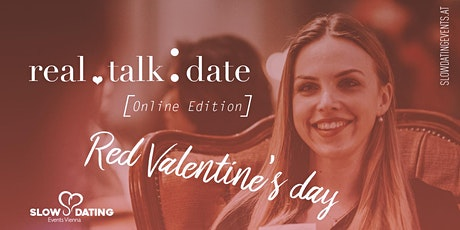 *Red Valentine's Day* Real Talk Date ONLINE Edition (22-34 Jahre) Tickets