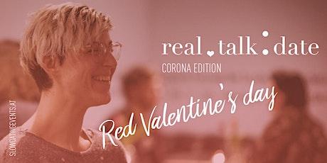 *Red Valentine's Day* Real Talk Date ONLINE Edition (30-44 Jahre) Tickets