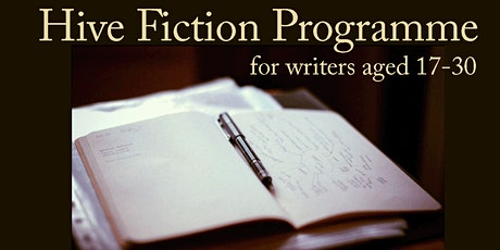 Hive Fiction programme (for writers aged 17-30) tickets