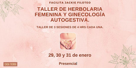 Taller de Herbolaria Femenina y Ginecologia Autogestiva boletos