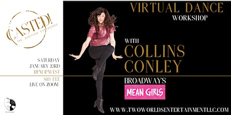 Virtual Dance Workshop with Collins Conley (Broadway's Mean Girls) tickets
