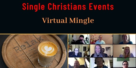Single Christians Events: Virtual Mingle, Online, UK tickets