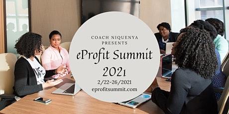 eProfit Summit 2021 For Home-Based Business Owners tickets