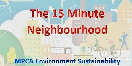 Manor Park Climate Conversations: The 15 Minute Neighbourhood tickets