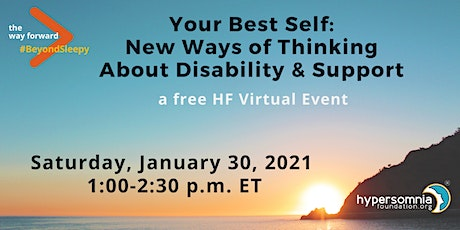 Your Best Self: New Ways of Thinking About Disability & Support tickets