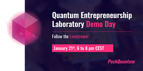 Demo Day - Quantum Entrepreneurship Laboratory tickets