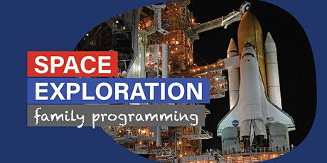Space Exploration - Daytime Family Programming tickets