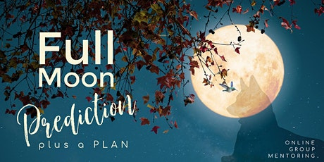 Full Moon Predictions & Plans tickets