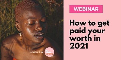 Financial Mindset: How to get paid your worth in 2021 tickets