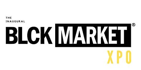 BLCK Market XPO - HEALTH AND WELLNESS tickets