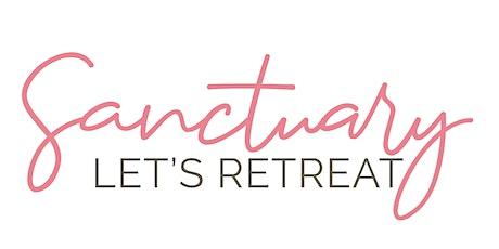 Sanctuary   Let's Retreat 2021 tickets