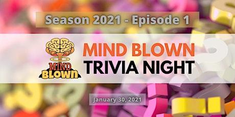 Mind Blown™  Trivia Night - Season 2021 - Episode 1 tickets