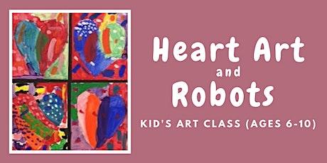 Heart Art and Robots - Kid's Art Class (Ages 6-10) tickets