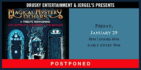 POSTPONED - Magical Mystery Doors tickets