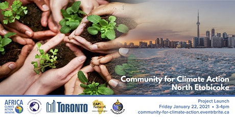 Community for Climate Action North Etobicoke - Project Launch tickets