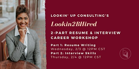 Lookin2BHired: Resume Writing & Interview Skills tickets