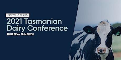 2021 Tasmanian Dairy Conference tickets