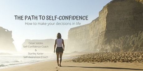 THE PATH TO SELF-CONFIDENCE  Part 1 - Understanding Self-Confidence tickets