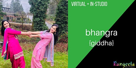 Virtual & In-Studio Bhangra (Giddha) with Shiny and Manjot! tickets