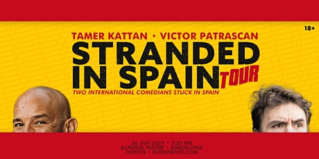 Stranded in Spain • Tamer Kattan Victor Patrascan • English Standup comedy tickets