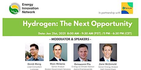 [Webinar] Hydrogen: The Next Opportunity tickets