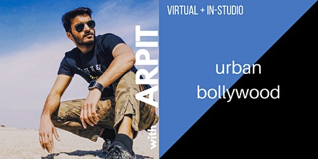 Virtual & In-Studio Urban Bollywood Dance Workshop with Arpit tickets