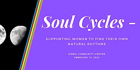 Soul Cycles - Supporting Womxn to Find their Own Natural Rhythms tickets