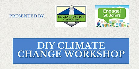 Resilient St. John's Climate Action Workshop by the SJCNL tickets