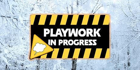 Playwork in Progress - 2021 tickets