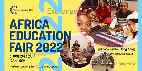 Africa Education Fair 2022! tickets