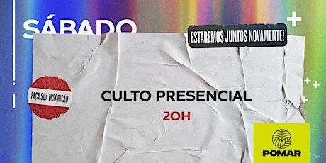 Culto Presencial | 20h ingressos