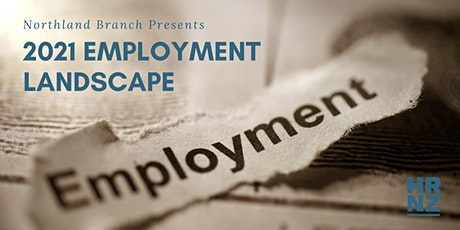 NORTHLAND BRANCH: The 2021 Employment Landscape tickets