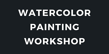 Watercolor Painting Workshop tickets