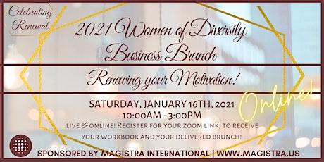 The 2021 Business Women of Diversity VIRTUAL BUSINESS BRUNCH!!! tickets