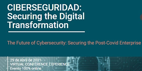 CIBERSEGURIDAD: securing the digital transformation boletos