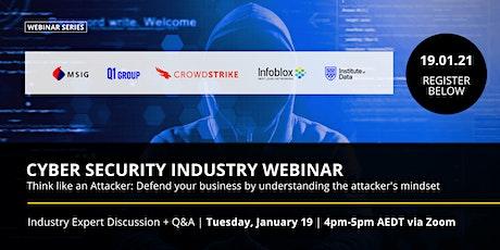 Think like an Attacker: Cyber Security Industry Webinar APAC - 19 Jan 2021 tickets