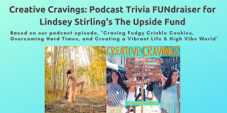 Creative Cravings Trivia: Sunday FUNdraiser (Lindsey Stirling's episode) tickets