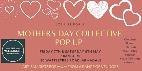 The Mother's Day Pop Up @ Melbourne Artisan Collective tickets