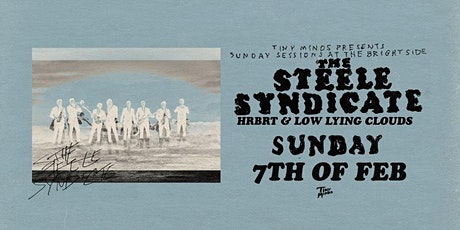 Sunday Sessions at The Brightside w The Steele Syndicate, HRBRT & Low Lying tickets