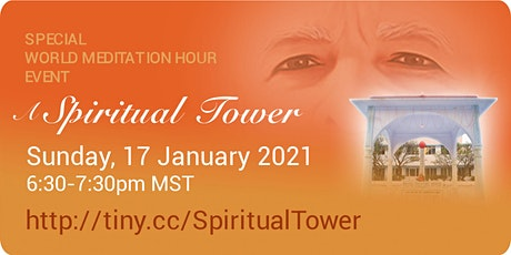A Spiritual Tower - Special World Mediation Hour in English (Online) tickets