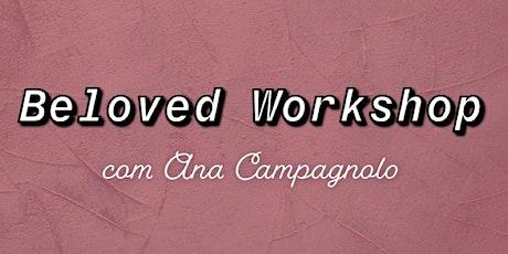Beloved Workshop ingressos