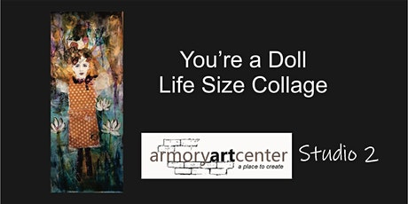 You're a Doll! Life Size Collage tickets