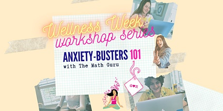 Anxiety-Busters 101: (Virtual) Workshop! tickets