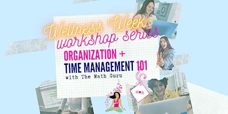 Organization & Time Management 101: (Virtual) Workshop! tickets