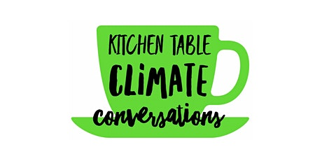 Kitchen Table Climate Conversation tickets