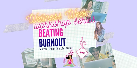 Beating Burnout 101: (Virtual) Workshop! tickets