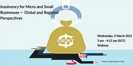 Insolvency for Micro and Small Businesses: Global and Regional Perspectives tickets