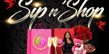Renae Restocked presents 3rd Annual Sip N Shop Valentine's Day Edition tickets